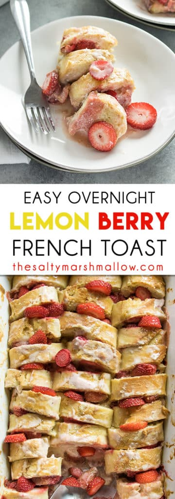 Easy overnight french toast with strawberries and cream cheese