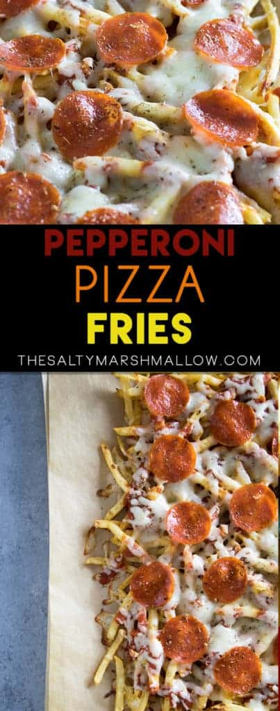 Pepperoni Pizza Fries