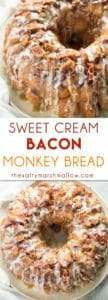 Easy monkey bread with bacon and sweet cream glaze