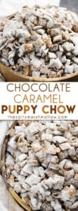 Chocolate Caramel Puppy Chow