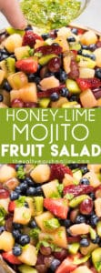 Honey Lime Mojito Fruit Salad: This fruit salad recipe is easy and healthy, perfectly refreshing and makes enough to take for summer parties! Summer fruits topped with the best honey lime mint dressing, that makes it taste like a mojito!