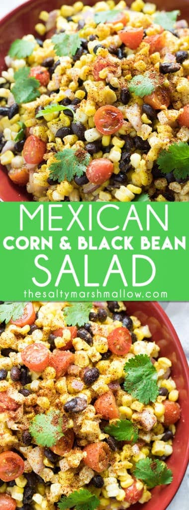 Mexican Corn and Black Bean Saladis a super easy and refreshing summer salad full of black beans, corn, and tomatoes! This black bean and corn salad comes together in a snap and has the most flavorful chili lime and garlic dressing! #corn #blackbeans #summerrecipes #thesaltymarshmallow #blackbeancornsalad