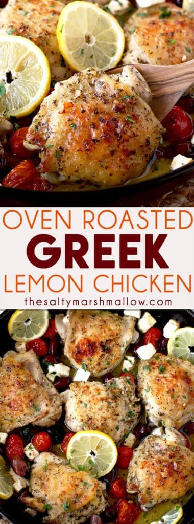 This Greek Lemon Oven Roasted Chicken is very easy to make and incredibly flavorful. Roasted chicken thighs are quickly marinated in a few ingredients and baked with Kalamata olives, tomatoes and Feta cheese until crispy on the outside and tender and juicy on the inside. The perfect and quick baked chicken thighs dish everyone will love!