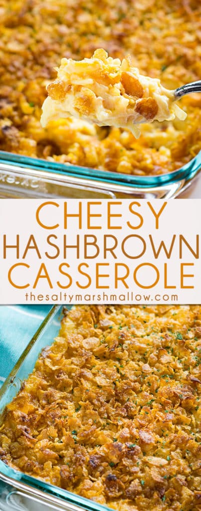 Cheesy Hashbrown Casserole is a classic holiday and potluck side that is cheesy, creamy, and easy to make!  This casserole is filled with cheese, sour cream, hash brown potatoes and a tasty cornflake topping! #Easter #sidedish #potatoes #hashbrowncasserole
