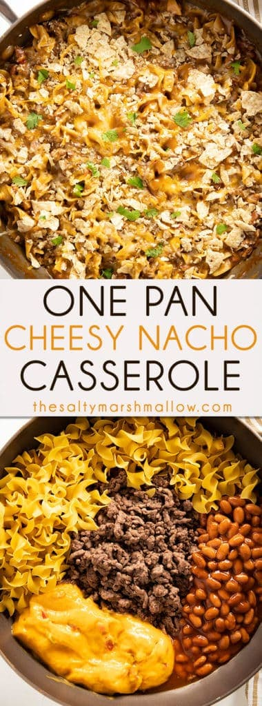 One Pan Cheesy Nacho Casserole is an easy to make stovetop casserole that's bursting with nacho flavor! This one pan pasta is full of noodles, beef, cheese, and mouthwatering seasonings, then topped with chips! #casserole #groundbeefrecipes #thesaltymarshmallow #nachocasserole