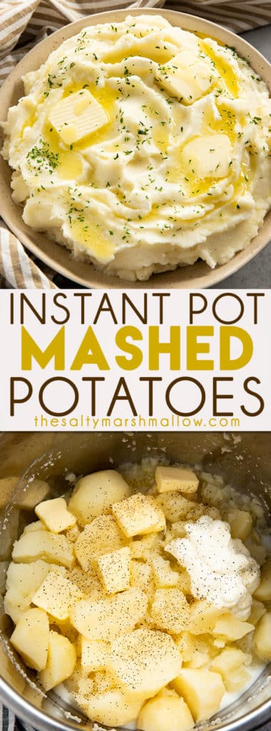 Instant Pot Mashed Potatoes are rich and creamy and so easy to make!  Making mashed potatoes has never been quicker or tasted better than these Instant Pot mashed potatoes ready in 20 minutes! #instantpotrecipes #instantpotmashedpotaotes #thesaltymarshmallow #howtomakeinstantpotmashedpotatoes #instantpotmashedpotatoessourcream