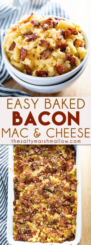 Bacon Mac and Cheese is a delicious and easy to make baked macaroni and cheese! Creamy, cheesy, macaroni is topped with bacon and breadcrumbs for an unforgettable meal! #macandcheese #macaroniandcheese #bakedmacaroniandcheese #baconmacandcheese #thesaltymarshmallow