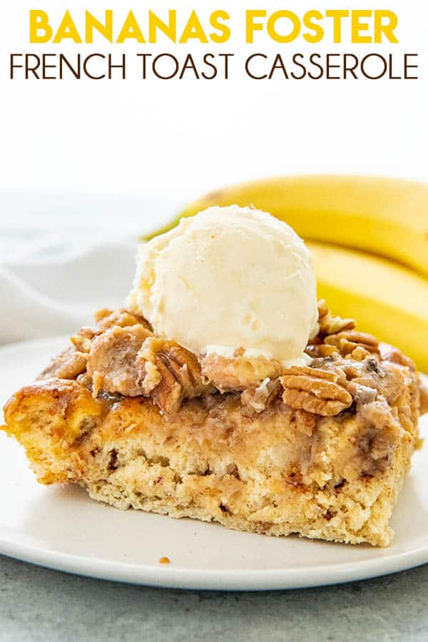Bananas Foster French Toast Casserole is a majorly mouthwatering breakfast casserole! Made with cinnamon rolls, cream, and a delicious banana topping! #bananasfosterfrenchtoast #thesaltymarshmallow #frenchtoast #frenchtoastcasserole #easybreakfastrecipes #brunch