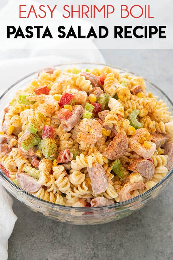 Shrimp Boil Pasta Salad is easy, creamy, and packed full of amazing flavor for the best shrimp pasta salad ever! Everyone will be asking for this pasta salad recipe! #sidedish #pastasalad #shrimppastasalad #shrimpboil #shrimpboilpastasalad #thesaltymarshmallow