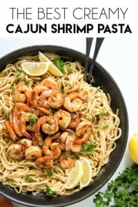 the best creamy cajun shrimp pasta