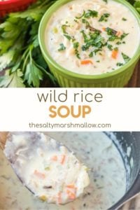 Wild Rice Soup - Salty Marshmallow Pins